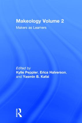 Makeology: Makers as Learners (Volume 2), 1st Edition (Hardback) book cover