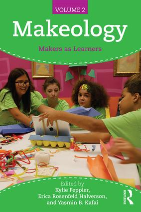Makeology: Makers as Learners (Volume 2), 1st Edition (Paperback) book cover