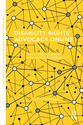 Disability Rights Advocacy Online: Voice, Empowerment and Global Connectivity, 1st Edition (Hardback) book cover