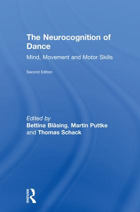 The Neurocognition of Dance: Mind, Movement and Motor Skills, 2nd Edition (Hardback) book cover