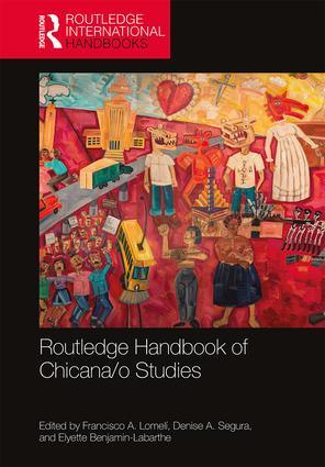 Routledge Handbook of Chicana/o Studies book cover