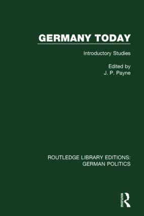 Germany Today (RLE: German Politics)