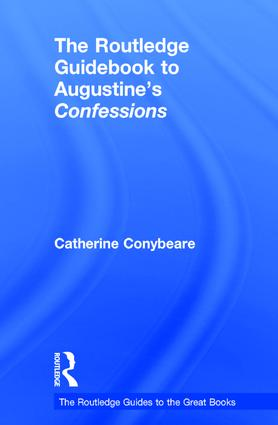 The Routledge Guidebook to Augustine's Confessions: 1st Edition (Hardback) book cover