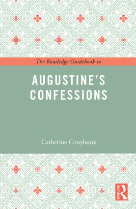 The Routledge Guidebook to Augustine's Confessions (Paperback) book cover