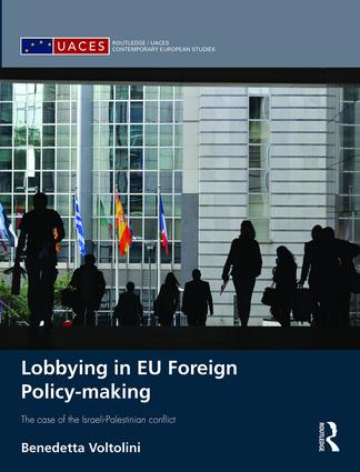 Lobbying in EU Foreign Policy-making: The case of the Israeli-Palestinian conflict book cover