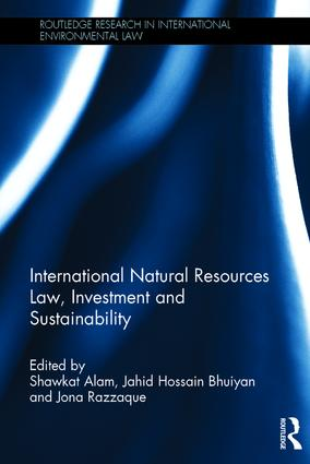 International Natural Resources Law, Investment and Sustainability book cover