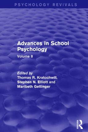Advances in School Psychology: Volume 8, 1st Edition (Paperback) book cover