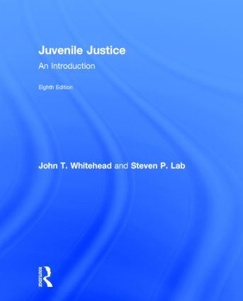 Juvenile Justice: An Introduction, 8th Edition (Hardback) book cover