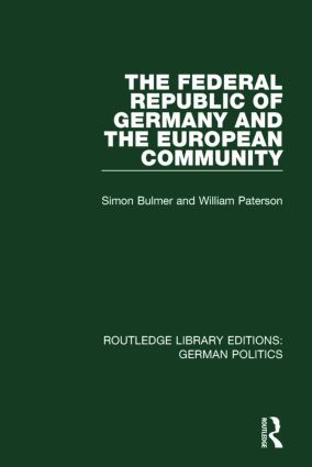 The Federal Republic of Germany and the European Community (RLE: German Politics): 1st Edition (Paperback) book cover