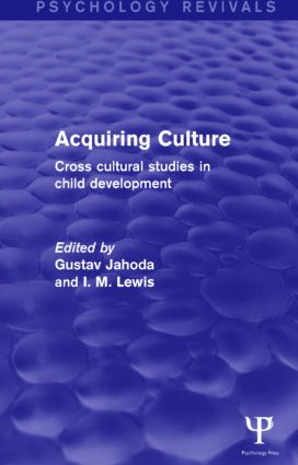 Acquiring Culture: Cross Cultural Studies in Child Development, 1st Edition (Paperback) book cover