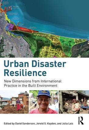 Urban Disaster Resilience: New Dimensions from International Practice in the Built Environment book cover