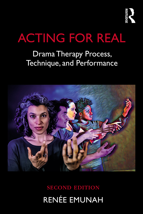 Acting For Real: Drama Therapy Process, Technique, And Performance book cover