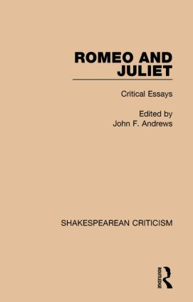 romeo and juliet critical essays hardback routledge romeo and juliet critical essays hardback book cover