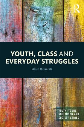 Youth, Class and Everyday Struggles book cover