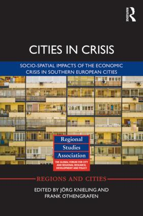 Cities in Crisis: Socio-spatial impacts of the economic crisis in Southern European cities (Hardback) book cover