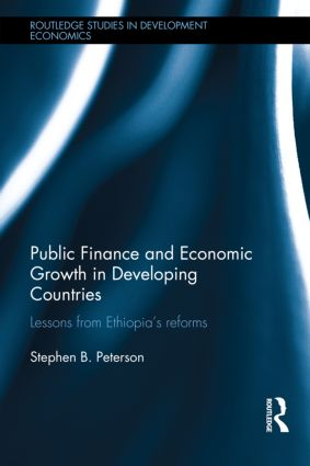 Public Finance and Economic Growth in Developing Countries: Lessons from Ethiopia's Reforms book cover