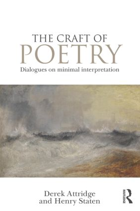 The Craft of Poetry: Dialogues on Minimal Interpretation, 1st Edition (Paperback) book cover