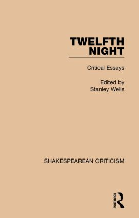 Twelfth Night Critical Essays St Edition Hardback  Routledge Twelfth Night Critical Essays St Edition Hardback Book Cover