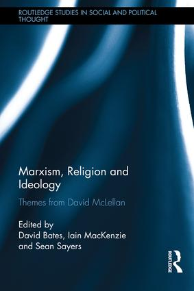 Marxism, Religion and Ideology: Themes from David McLellan book cover