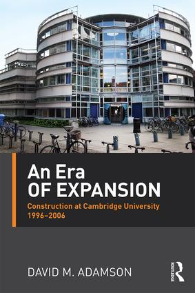 An Era of Expansion: Construction at the University of Cambridge 1996–2006 book cover