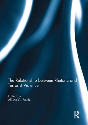 The Relationship between Rhetoric and Terrorist Violence book cover