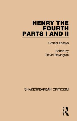 Henry IV, Parts I and II: Critical Essays book cover