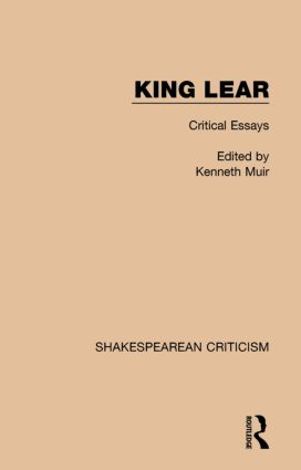King Lear: Critical Essays book cover