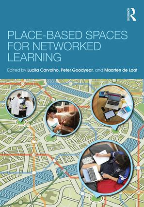 Place-Based Spaces for Networked Learning