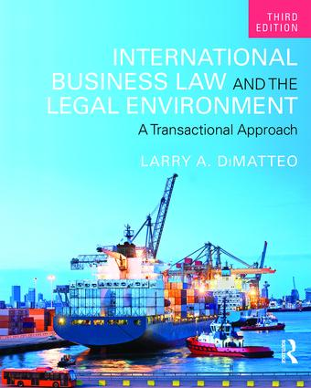 International Business Law and the Legal Environment: A Transactional Approach book cover