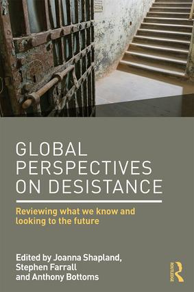 Global Perspectives on Desistance: Reviewing what we know and looking to the future, 1st Edition (Paperback) book cover