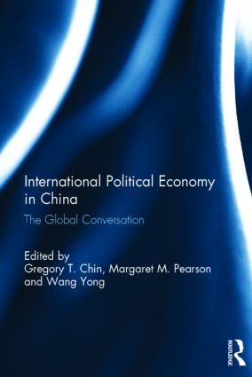 International Political Economy in China: The Global Conversation, 1st Edition (Hardback) book cover