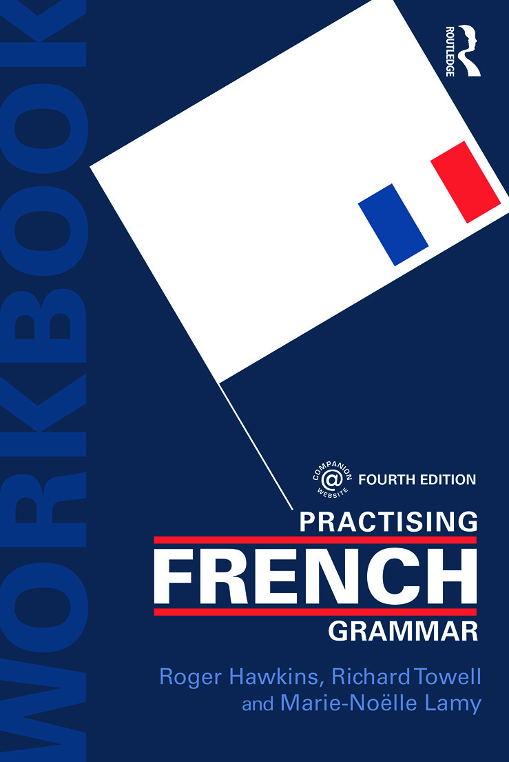 Practising French Grammar: A Workbook, 4th Edition (Paperback) book cover