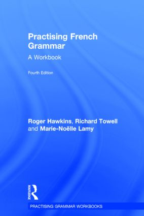 Practising French Grammar: A Workbook book cover