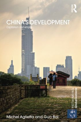 China's Development: Capitalism and Empire book cover