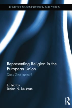 Representing Religion in the European Union: Does God Matter? book cover