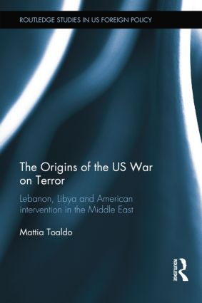 The Origins of the US War on Terror: Lebanon, Libya and American Intervention in the Middle East book cover