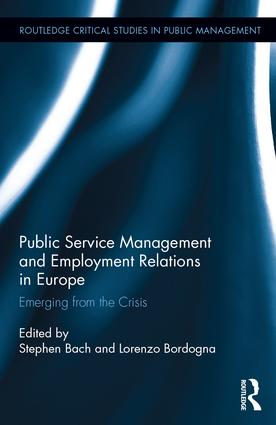 Public Service Management and Employment Relations in Europe: Emerging from the Crisis (Hardback) book cover