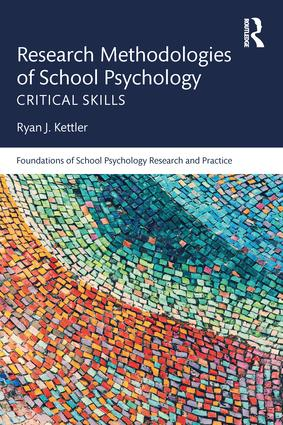 Research Methodologies of School Psychology: Critical Skills, 1st Edition (Paperback) book cover