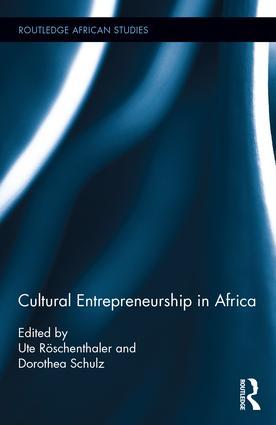 Cultural Entrepreneurship in Africa: 1st Edition (Hardback) book cover