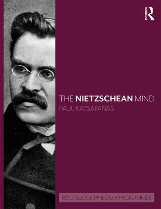 The Nietzschean Mind: 1st Edition (Hardback) book cover