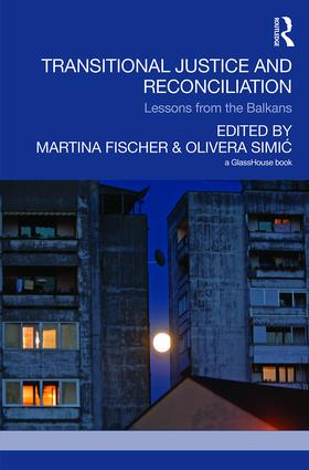 Transitional Justice and Reconciliation: Lessons from the Balkans book cover
