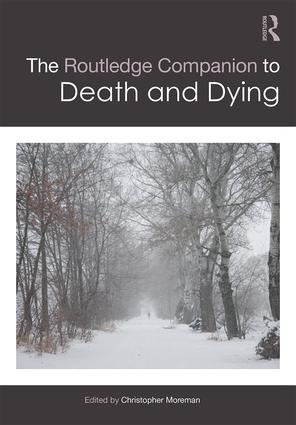 The Routledge Companion to Death and Dying book cover