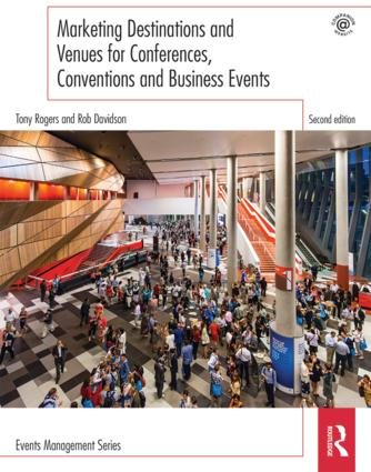 Marketing Destinations and Venues for Conferences, Conventions and Business Events book cover