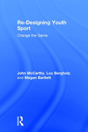 Re-Designing Youth Sport: Change the Game book cover