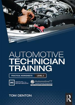 Automotive Technician Training: Practical Worksheets Level 2: 1st Edition (Paperback) book cover