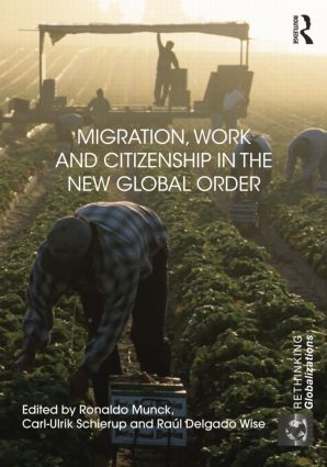 Migration, Work and Citizenship in the New Global Order book cover