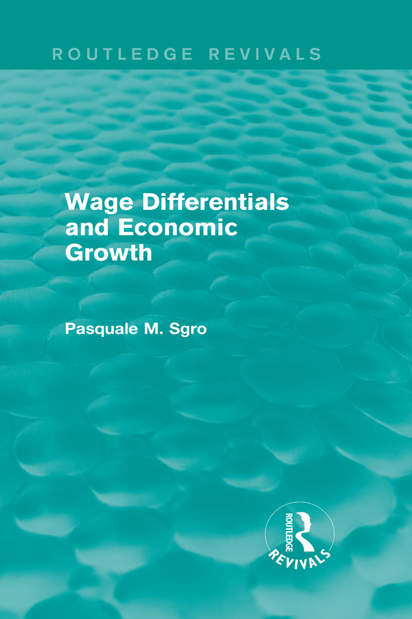 Wage Differentials and Economic Growth (Routledge Revivals): 1st Edition (Hardback) book cover