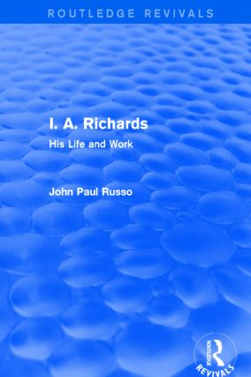 I. A. Richards (Routledge Revivals): His Life and Work book cover
