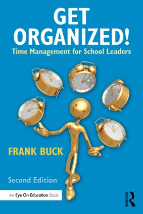 Get Organized!: Time Management for School Leaders, 2nd Edition (Paperback) book cover
