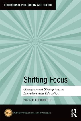 Shifting Focus: Strangers and Strangeness in Literature and Education book cover